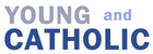 Young and Catholic - youngandcatholic.net